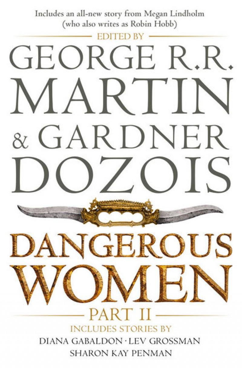 Dangerous Women Part Two