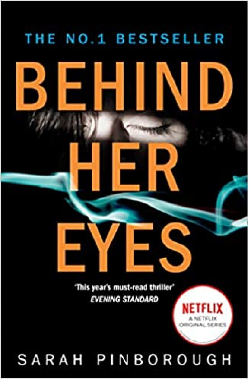 Behind Her Eyes (now a NETFLIX tv series)