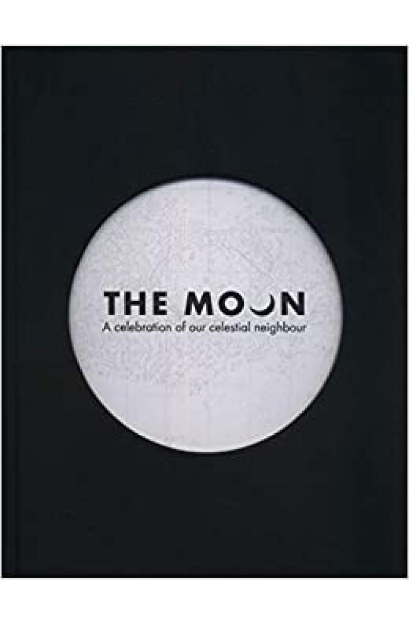 Moon: A celebration of our celestial neighbour
