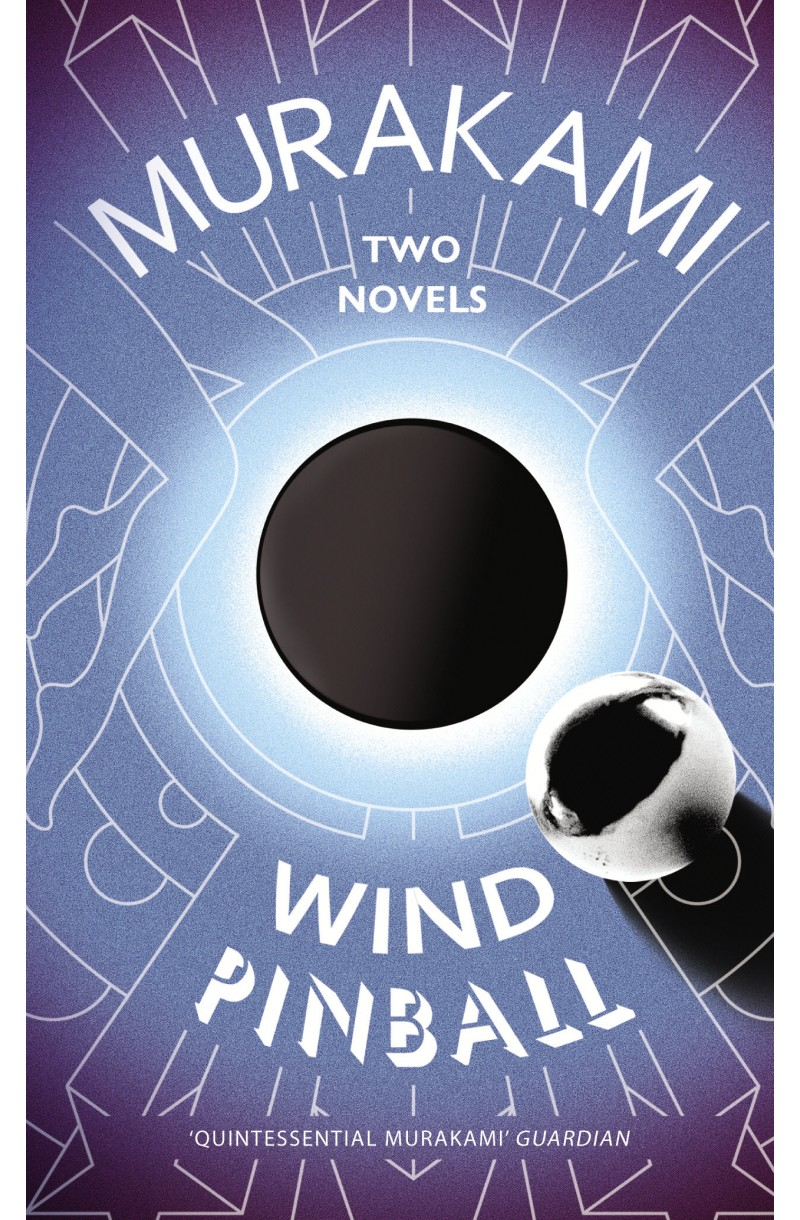 Wind / Pinball: Two Novels