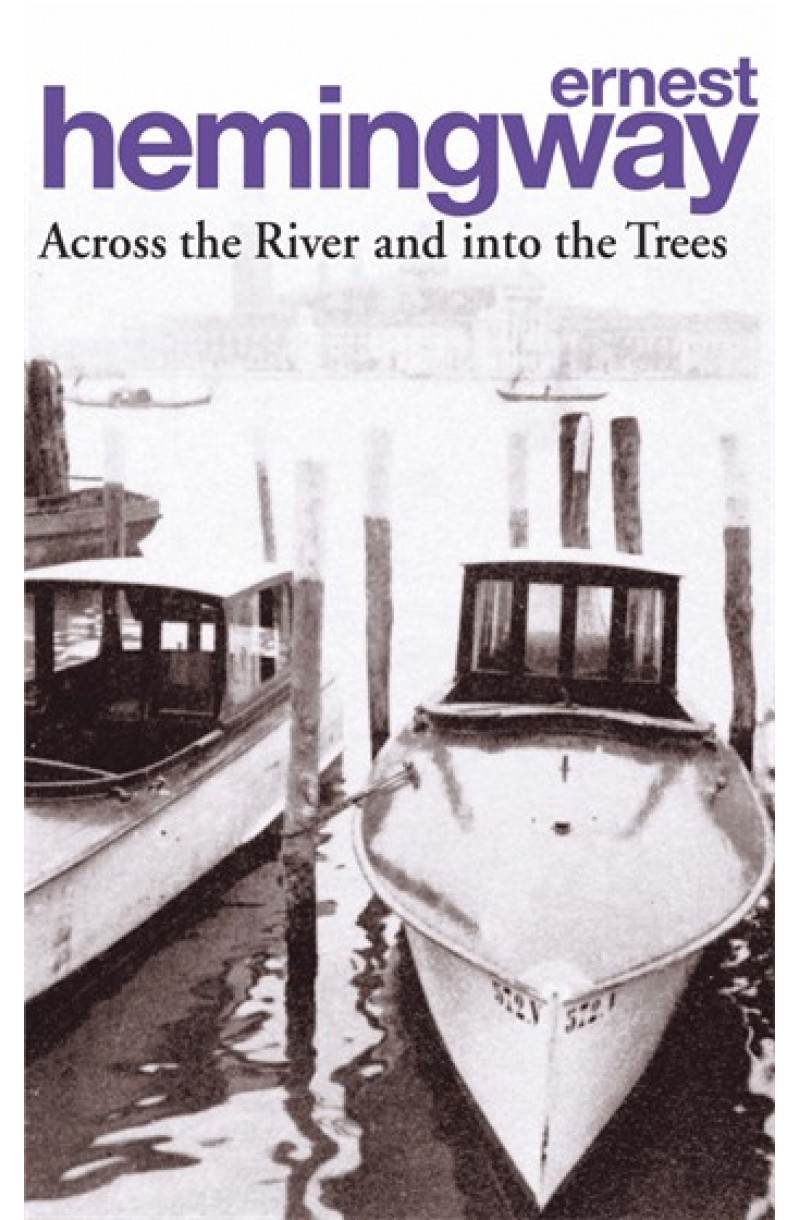 Across the River and into the Trees (editie de buzunar)