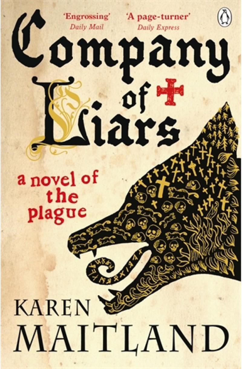 Company of Liars: A Novel of the Plague
