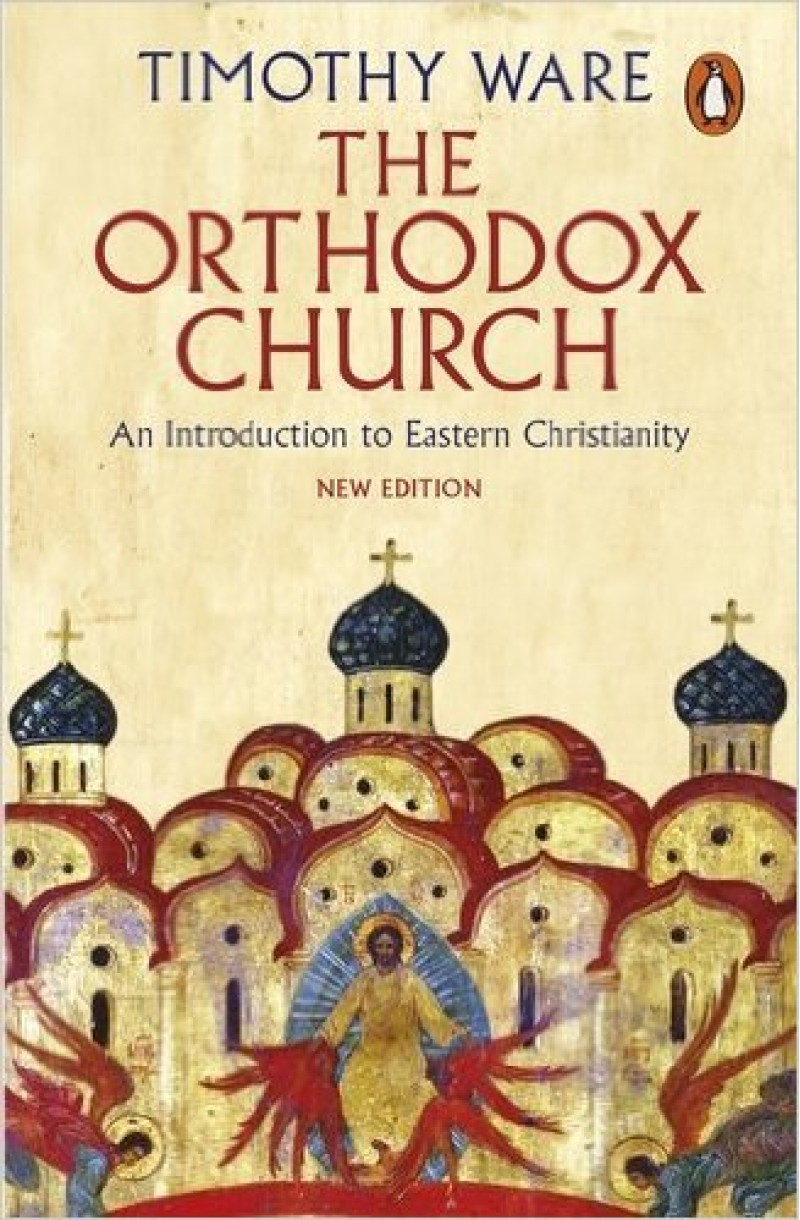 Orthodox Church: An Introduction to Eastern Christianity
