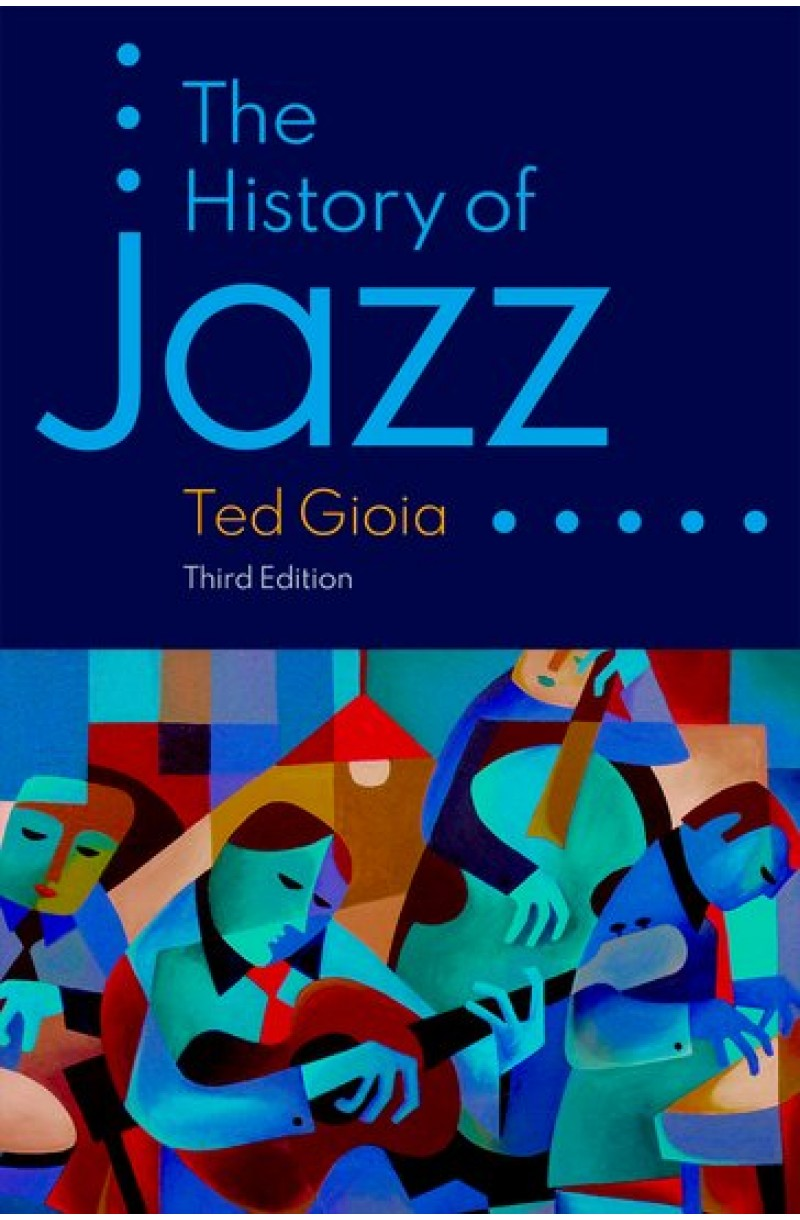 History of Jazz (3rd edition)