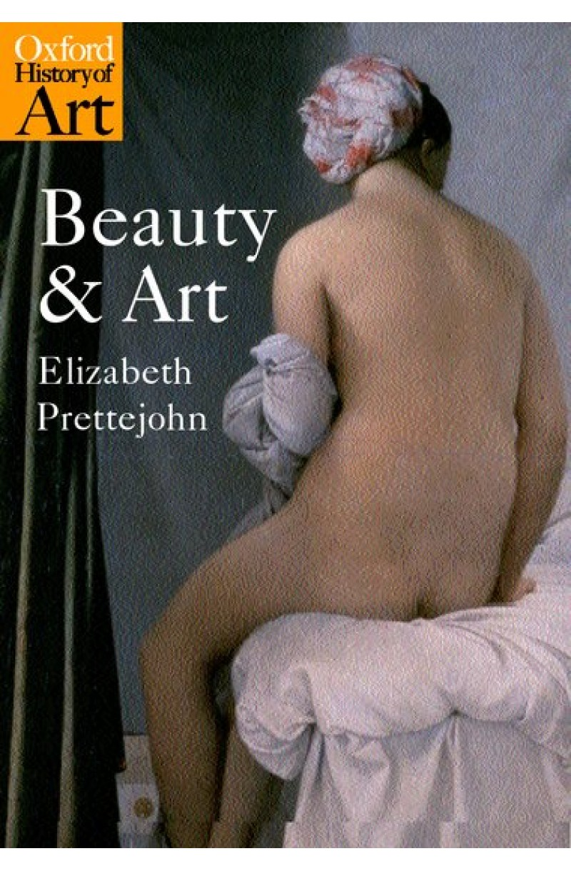 Beauty and Art: 1750-2000 (Oxford History of Art)