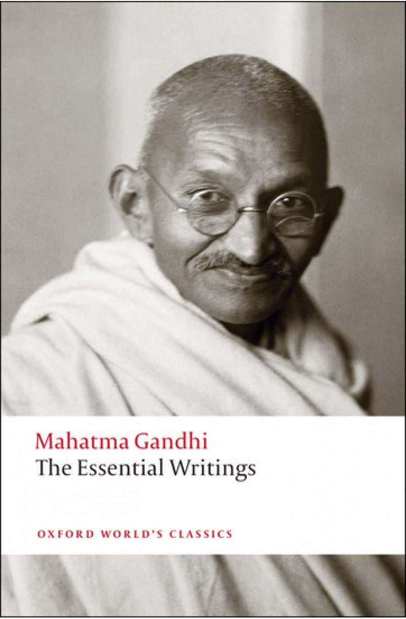 Essential Writings - Gandhi (Oxford World's Classics)
