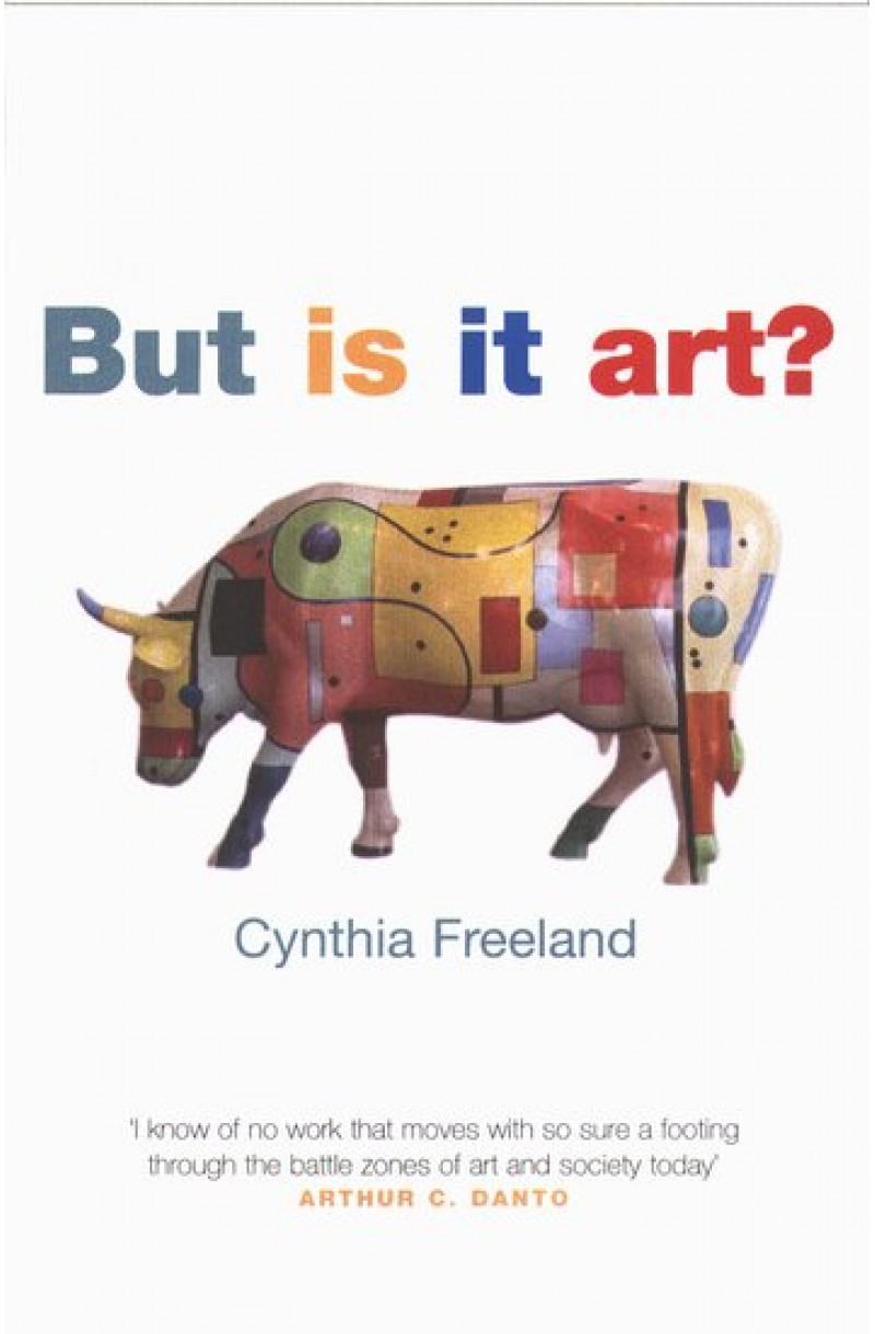 But Is It Art? An Introduction to Art Theory