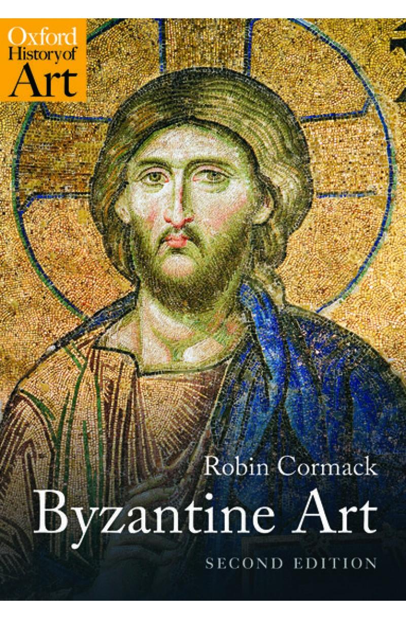 Byzantine Art 2nd edition (Oxford History of Art)
