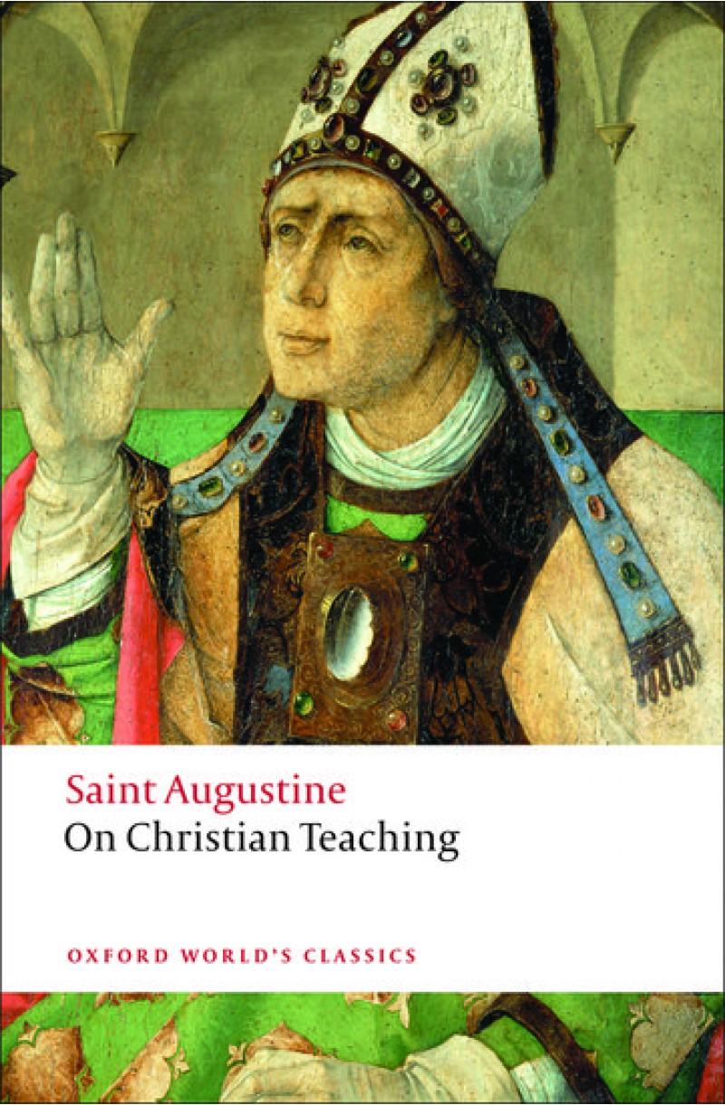 On Christian Teaching - St Augustine (Oxford World's Classics)