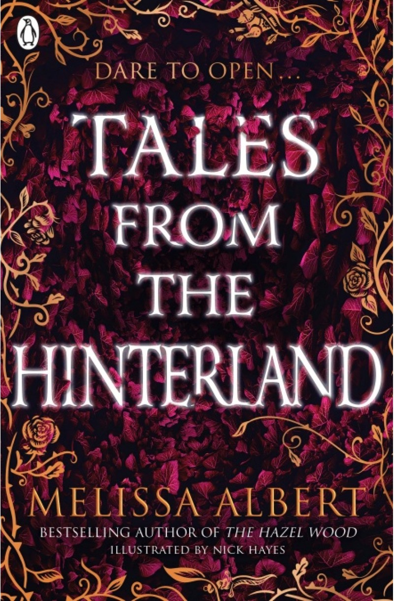 Hazel Wood series: Tales From the Hinterland