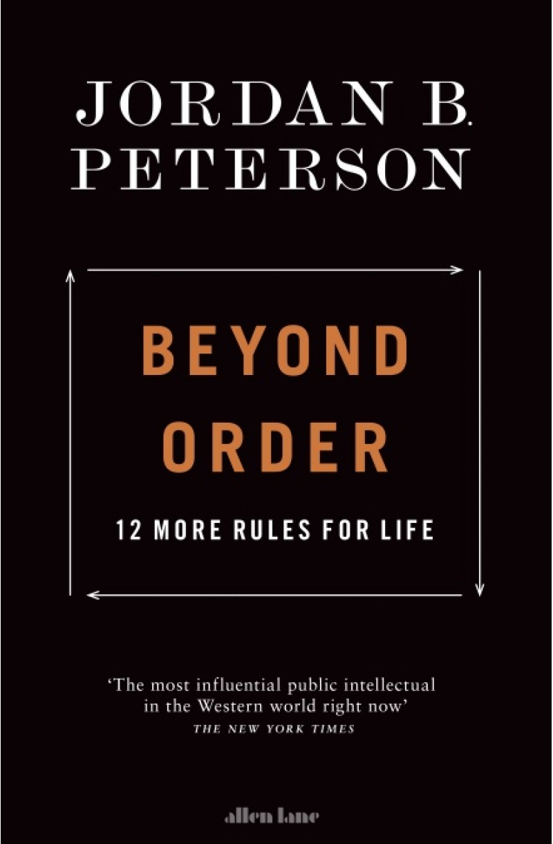 Beyond Order: 12 More Rules for Life (format mare)