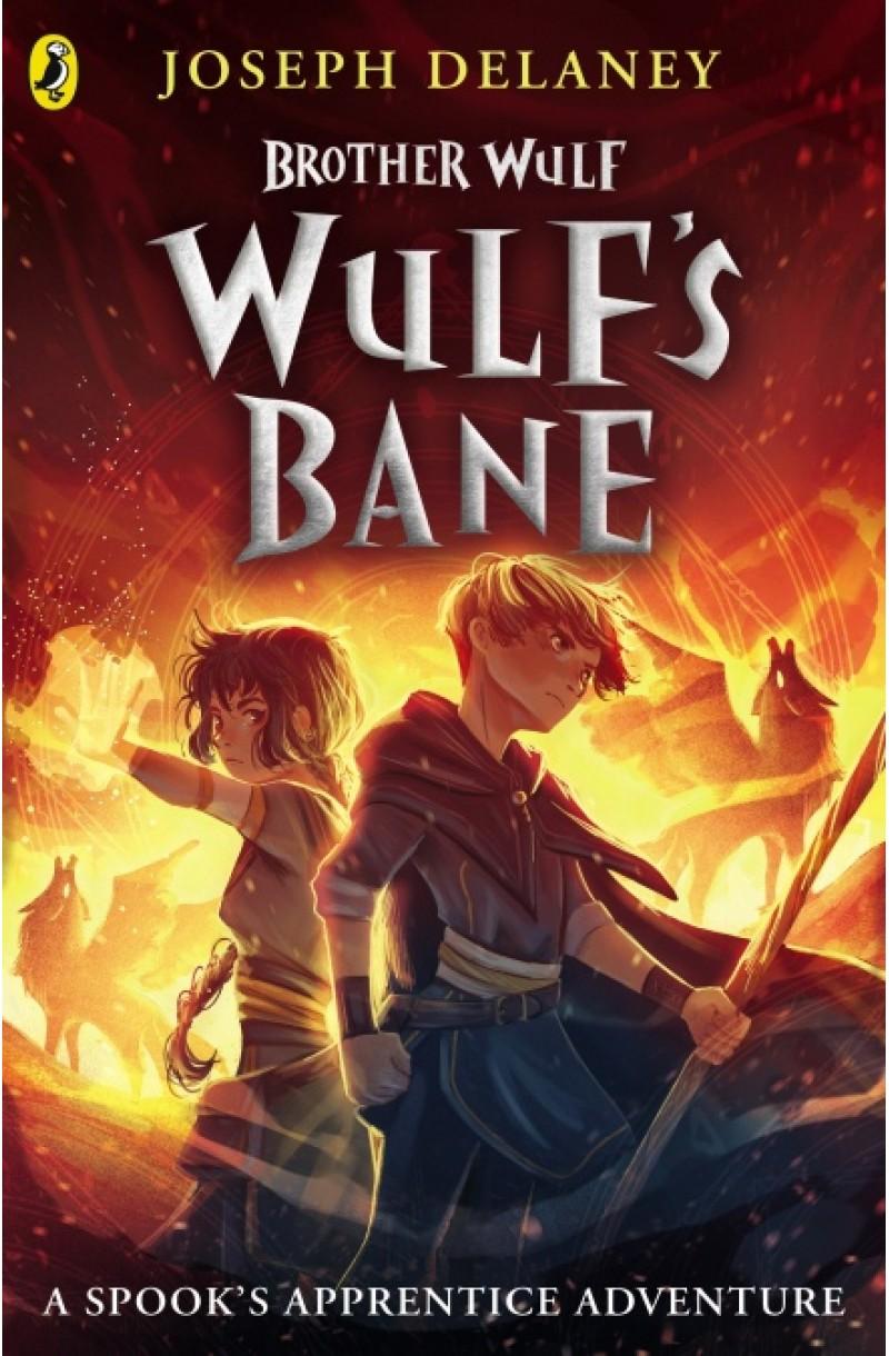 Spook's Apprentice: Brother Wulf 2: Wulf's Bane
