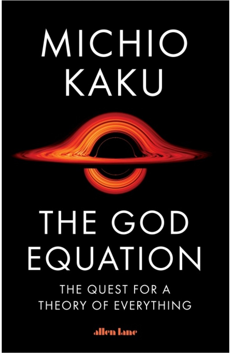 God Equation: The Quest for a Theory of Everything (editie cartonata)