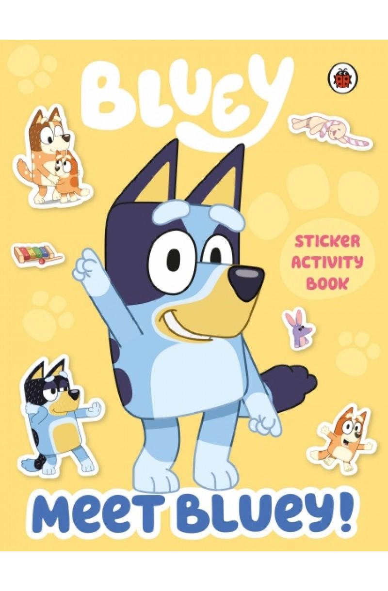 Bluey: Meet Bluey! Sticker Activity Book