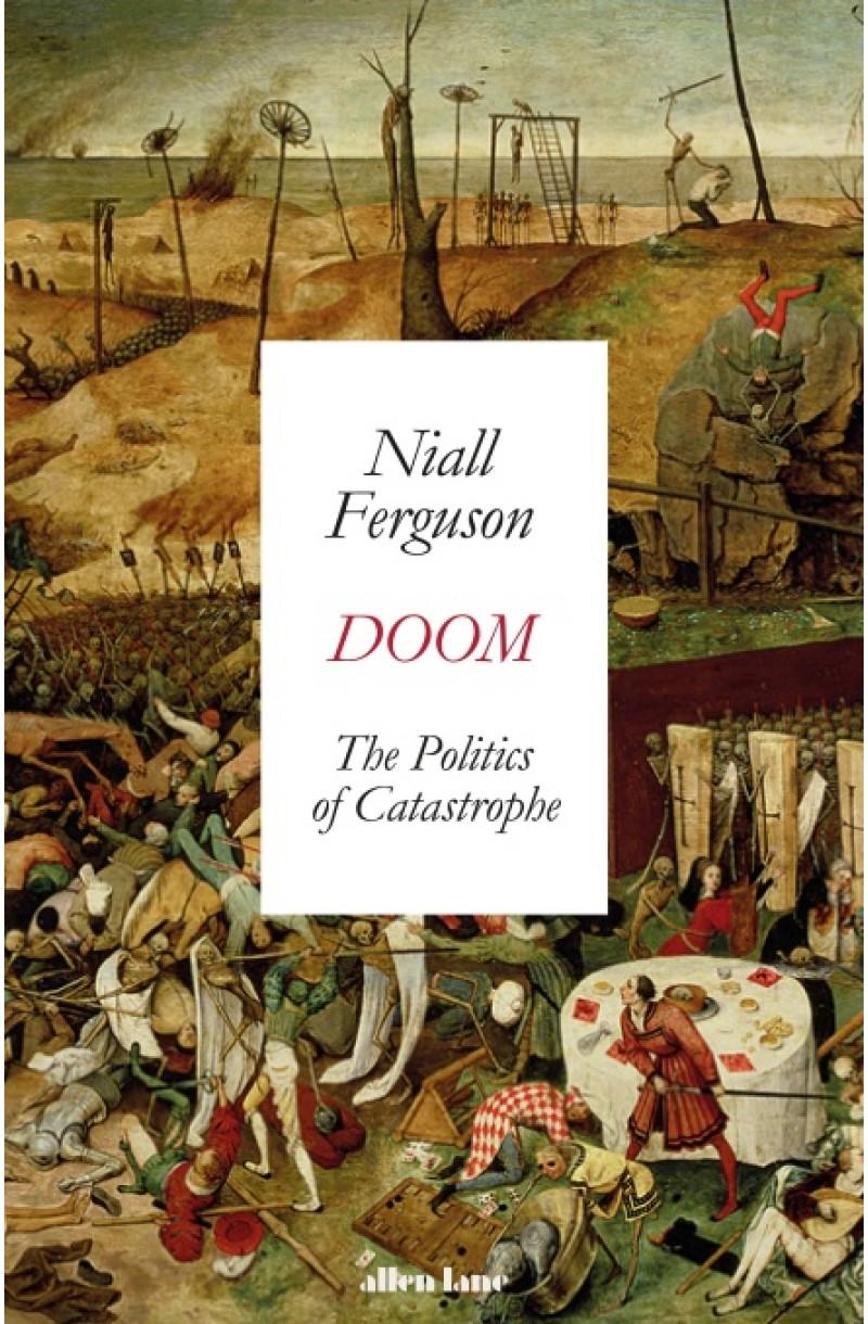 Doom: The Politics of Catastrophe (format mare)