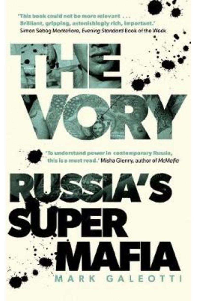 Vory: Russias Super Mafia