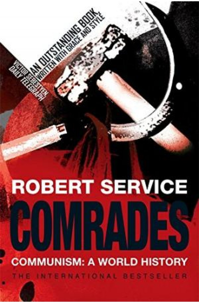 Comrades: Communism: A World History