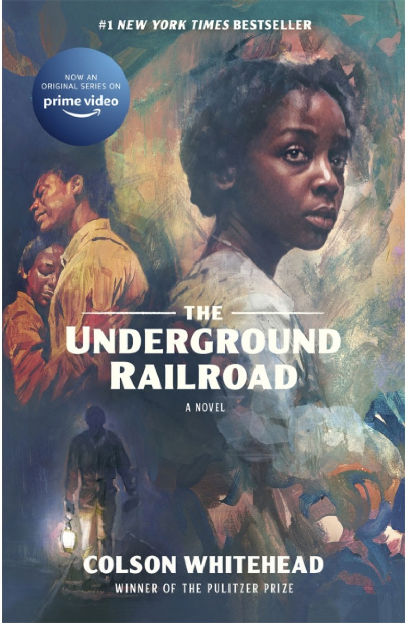 Underground Railroad: Winner of the Pulitzer Prize for Fiction 2017 (tv tie-in)