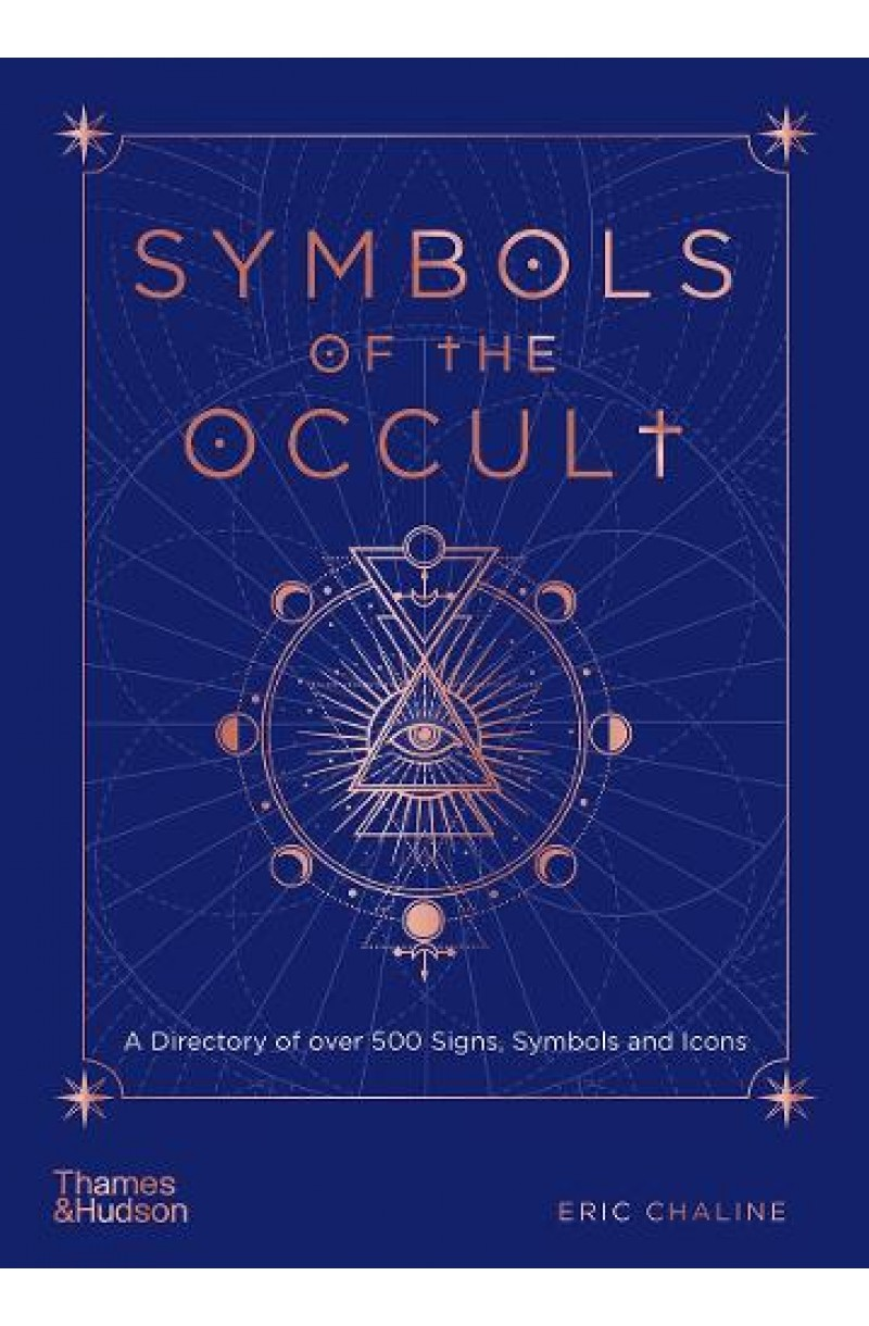 Symbols of the Occult: A Directory of Over 500 Signs, Symbols and Icons