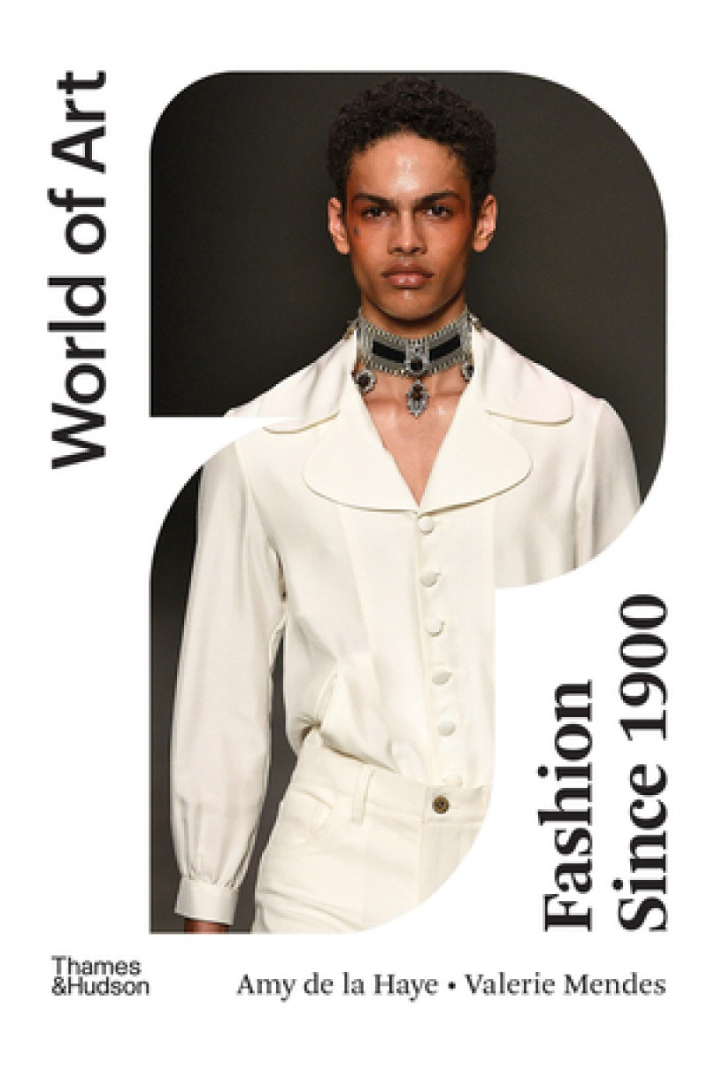 Fashion Since 1900 (World of Art)