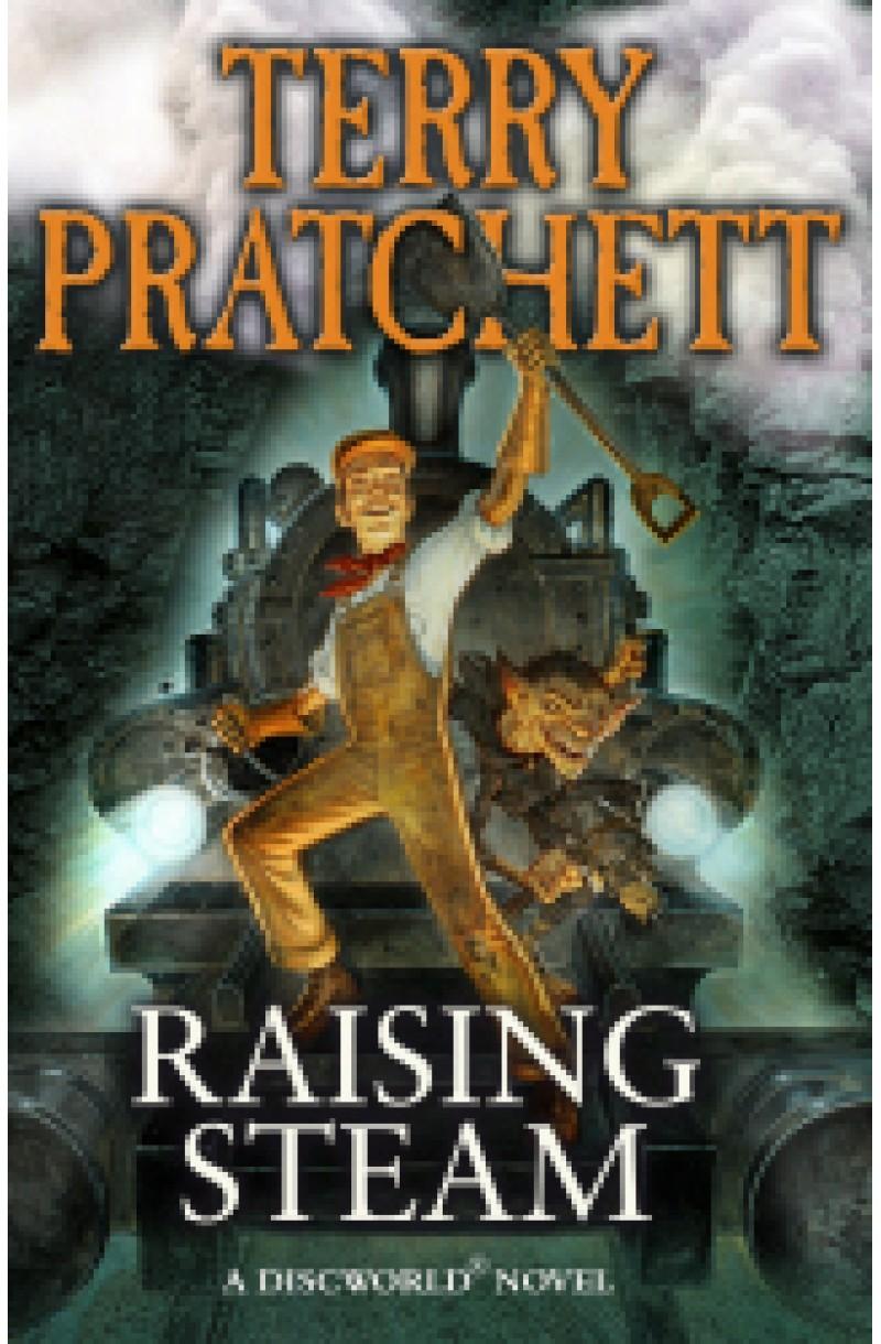 Raising Steam: A Discworld Novel