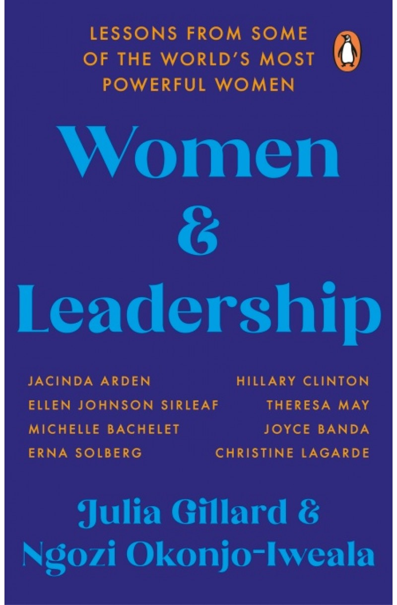 Women and Leadership: Lessons from some of the world's most powerful women