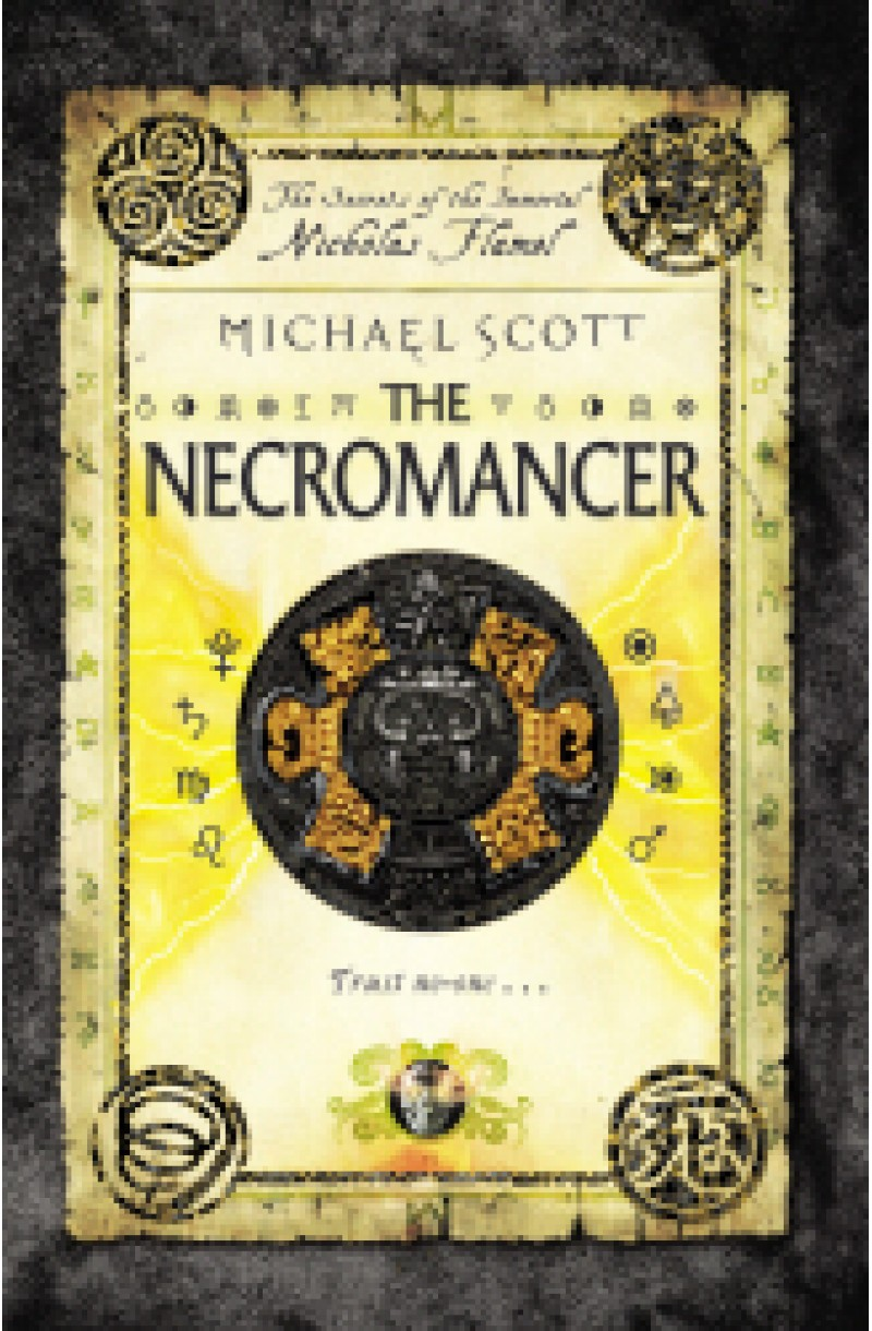 Secrets of the Immortal Nicholas Flamel 4: Necromancer