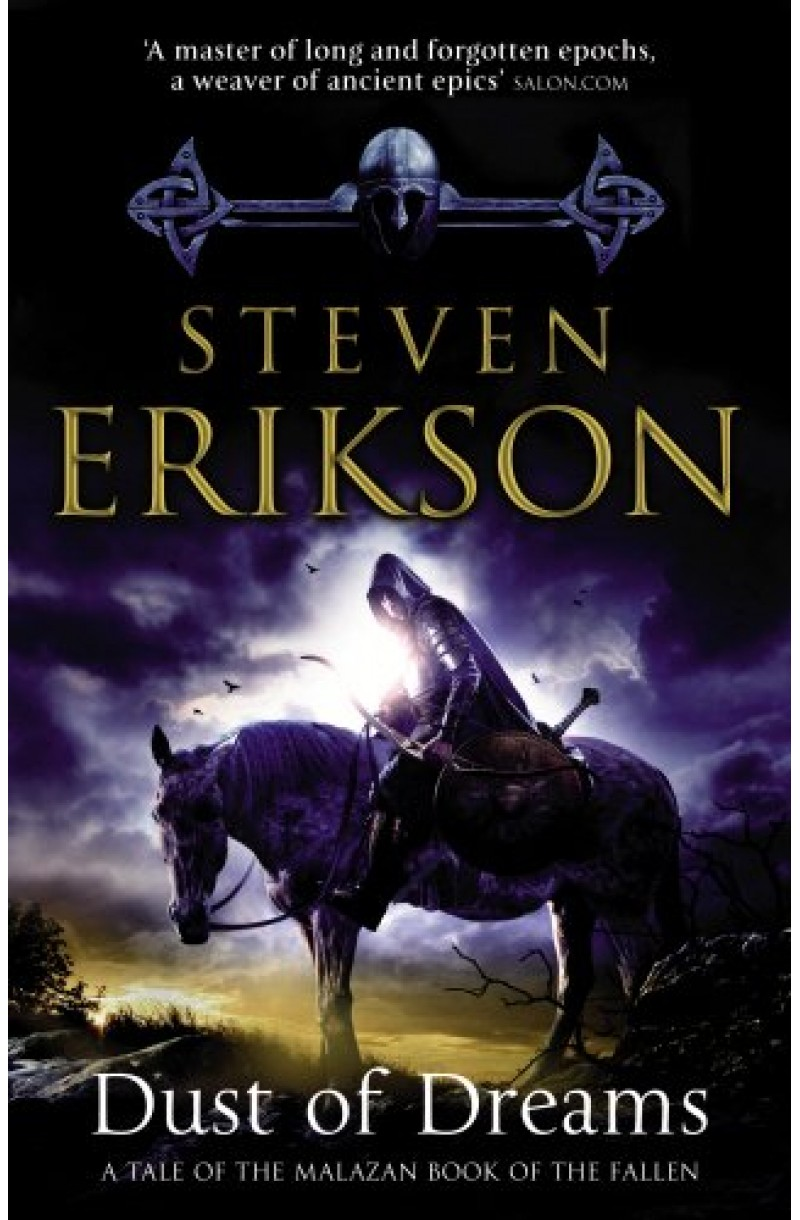 Malazan Book of the Fallen 9: Dust of Dreams