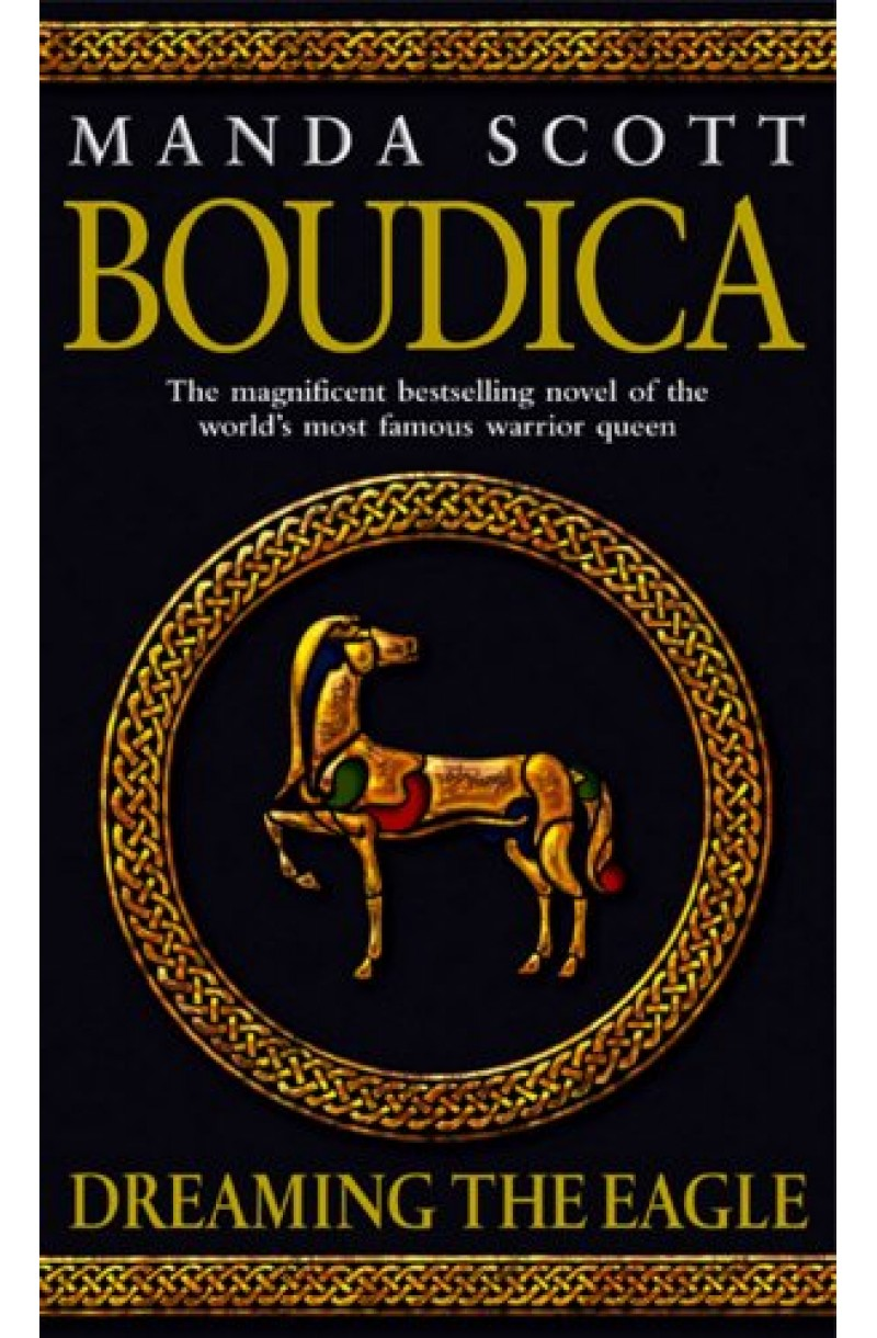 Boudica 1: Dreaming the Eagle
