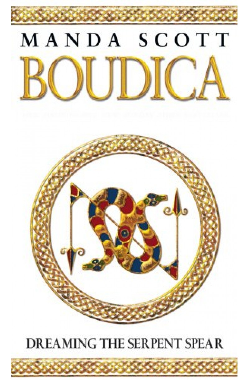 Boudica 4: Dreaming the Serpent Spear