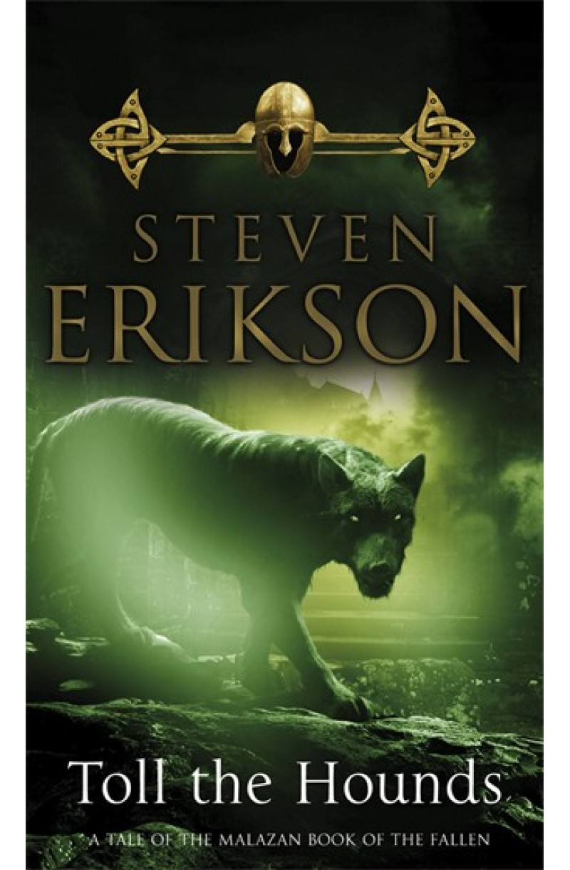 Malazan Book of the Fallen 8: Toll the Hounds