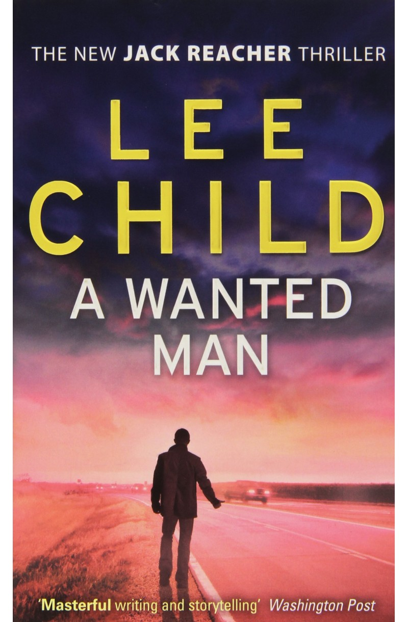 Jack Reacher: A Wanted Man (editie de buzunar)
