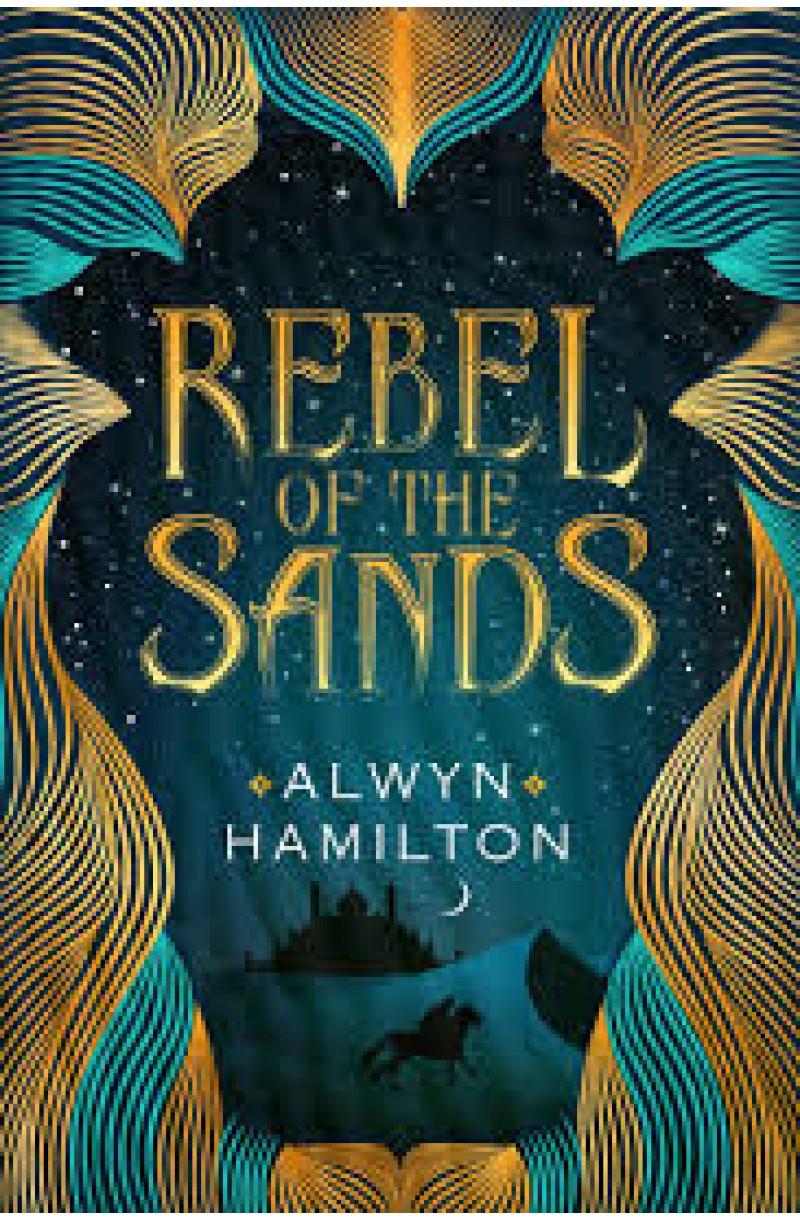Rebel of the Sands Trilogy 1: Rebel of the Sands