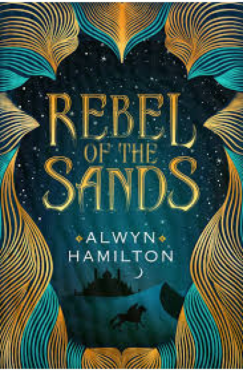 Rebel of the Sands Trilogy 1: Rebel of the Sands