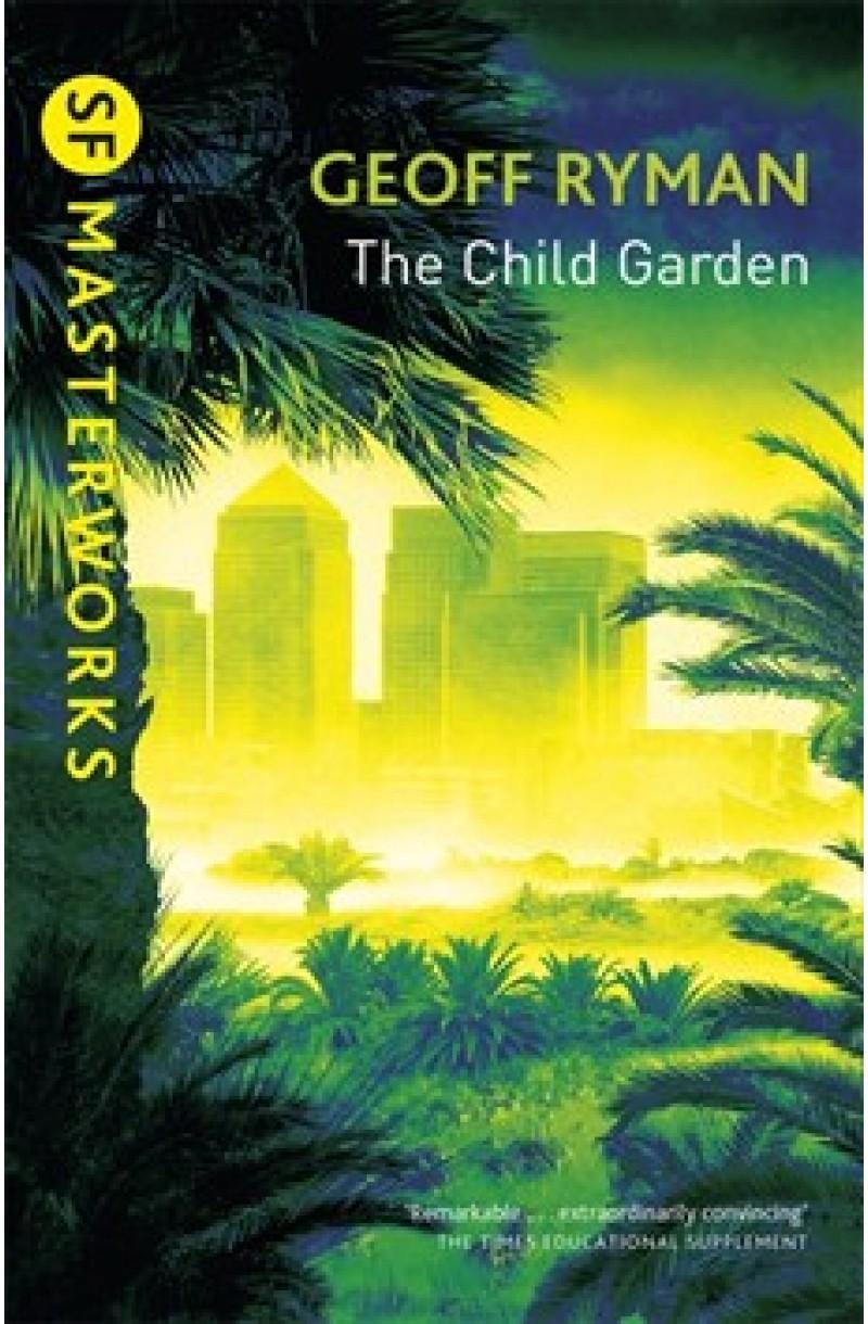 Child Garden (SF Masterworks)