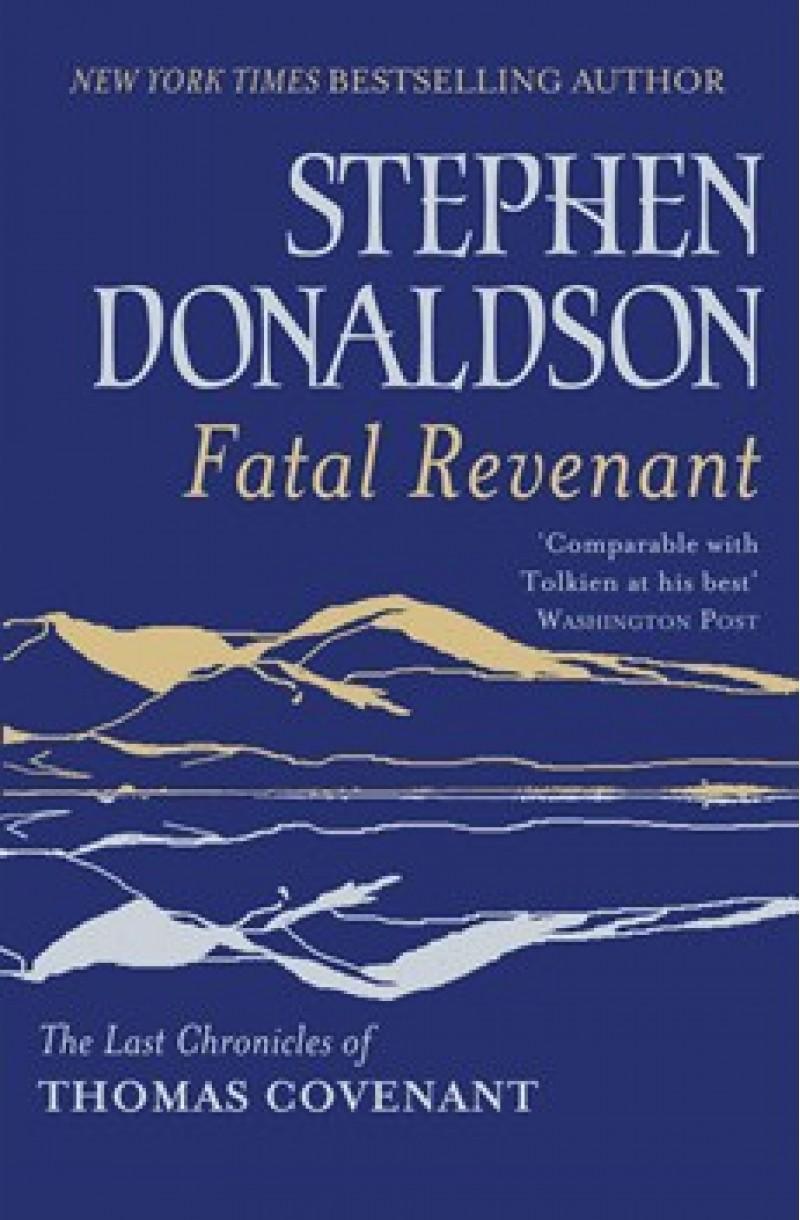 Last Chronicle s of Thomas Covenant 3: Fatal Revenant
