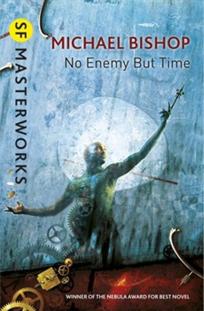 No Enemy But Time (SF Masterworkd)