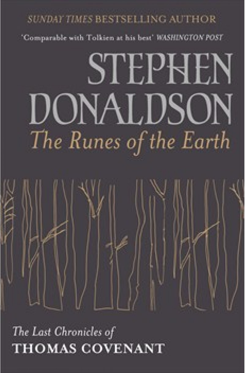 Last Chronicles of Thomas Covenant 1: Runes of the Earth