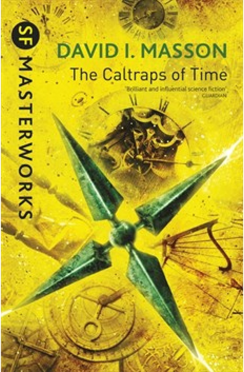 Caltraps of Time (SF Masterworks)