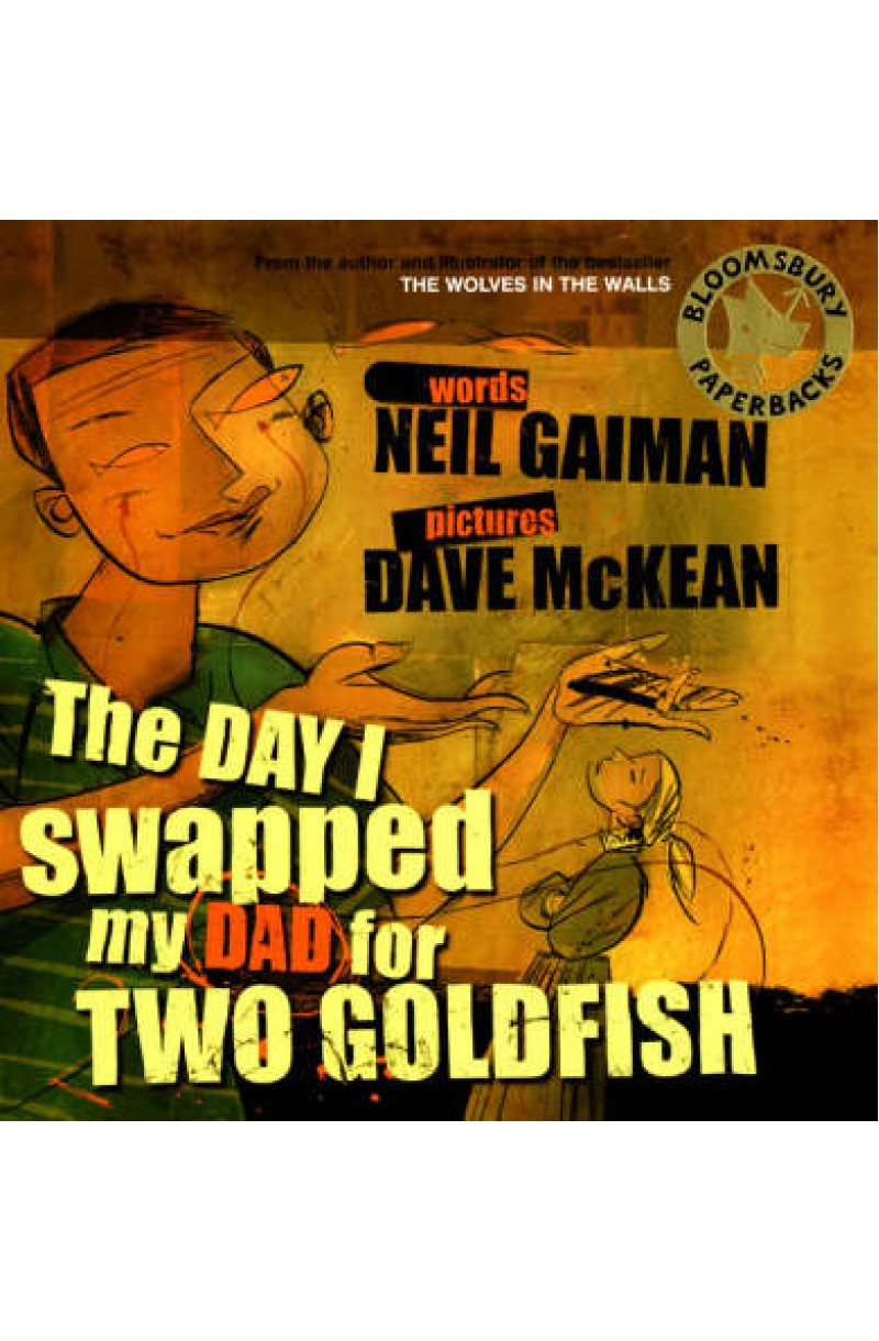 Day I Swapped My Dad for Two Goldfish (+CD)