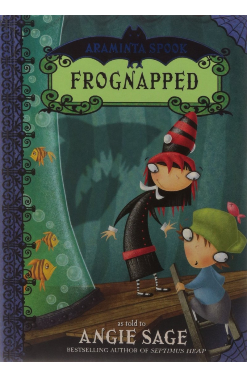 Araminta Spook: Frognapped