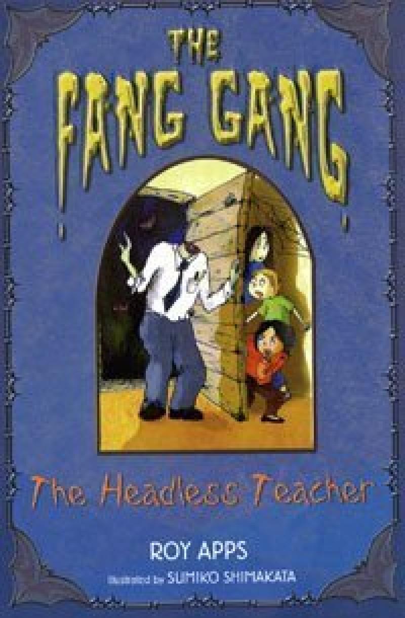 Fang Gang 2: Headless Teacher