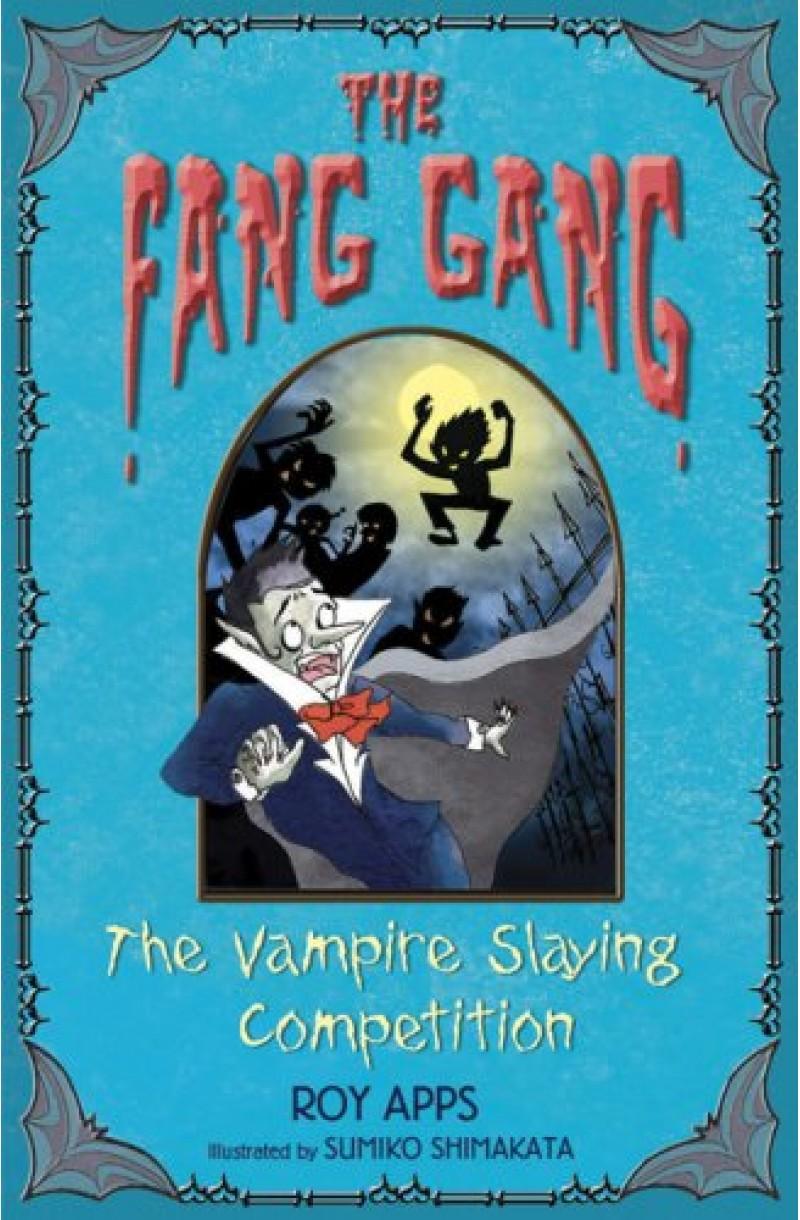 Fang Gang 4: Vampire Slaying Competition