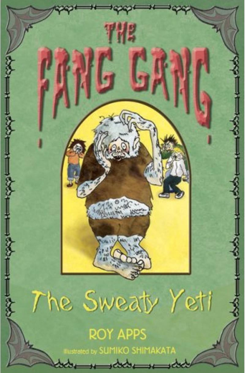 Fang Gang 3: The Sweaty Yeti