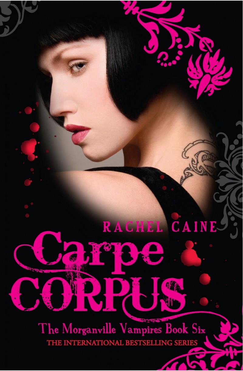 Morganville Vampires: Carpe Corpus