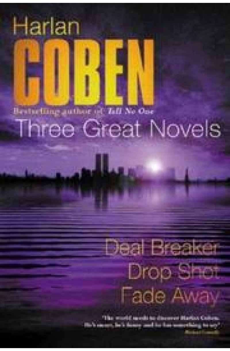 Three Great Novels: Deal Breaker, Drop Shot, Fade-Away