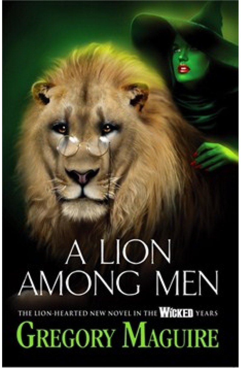 Wicked Years 3: A Lion Among Men
