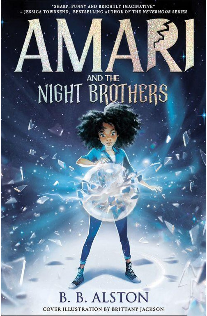 Amari and the Night Brothers: the most magical children's fantasy of 2021. Perfect for fans of Percy Jackson and Men in Black!