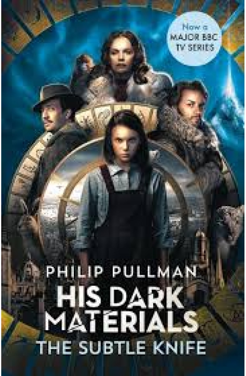 His Dark Materials: The Subtle Knife (TV tie-in edition)