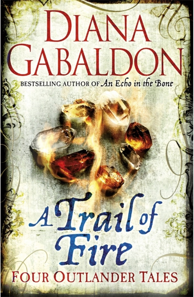 Outlander Tales: A Trial of Fire